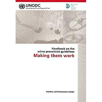 Handbook on the Crime Prevention Guidelines - Making Them Work - 97892