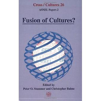 Fusion of Cultures? by Peter O. Stummer - Christopher B. Balme - 9789