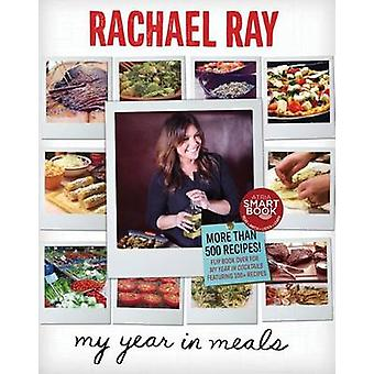 My Year in Meals by Rachael Ray - 9781451659726 Book