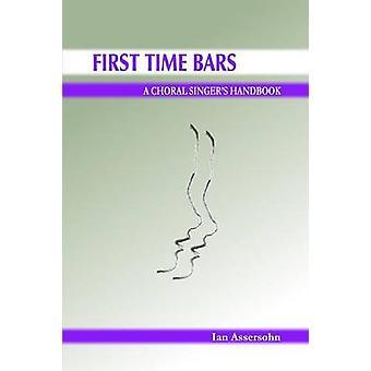 Eerste keer bars A koorzangers handboek door Assersohn & Ian