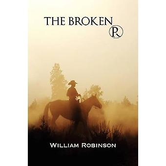 The Broken R by Robinson & William