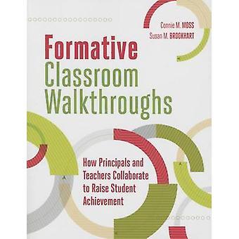Formative Classroom Walkthroughs - How Principals and Teachers Collabo