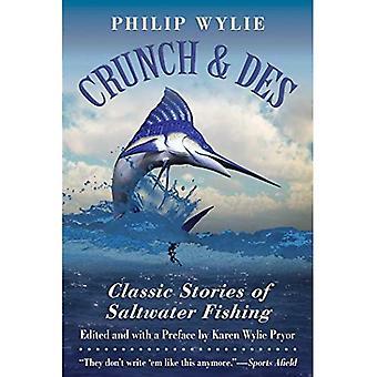 Crunch & Des: Historias Clásicas de Pesca de Agua Salada