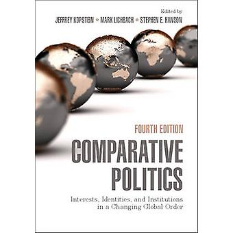 Comparative Politics by Jeffrey Kopstein & Mark Lichbach