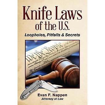 Kniv lagar i USA  Kryphål fallgropar amp Secrets av Evan F nappen