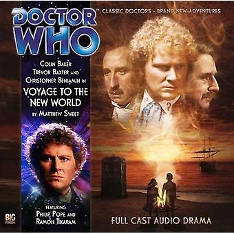 Voyage to the New World by Matthew Sweet & Performed by Trevor Baxter & Performed by Colin Baker & Performed by Christopher Benjamin & Director Ken Bentley