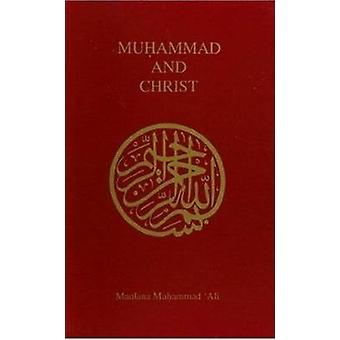 Muhammad and Christ by Maulana Muhammad Ali - 9780913321201 Book