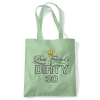 Best Friend's Dirty 30 Tote | Happy Birthday Celebration Party Getting Older | Reusable Shopping Cotton Canvas Long Handled Natural Shopper Eco-Friendly Fashion