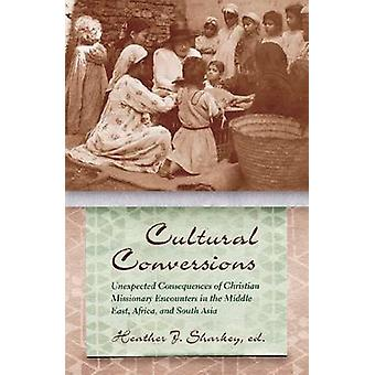 Cultural Conversions by Heather Sharkey