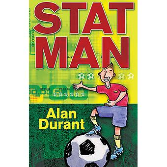 Stat Man by Alan Durant & Illustrated by Brett Hudson