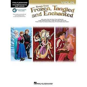 Songs From Frozen Tangled And Enchanted by Hal Leonard Publishing Corporation