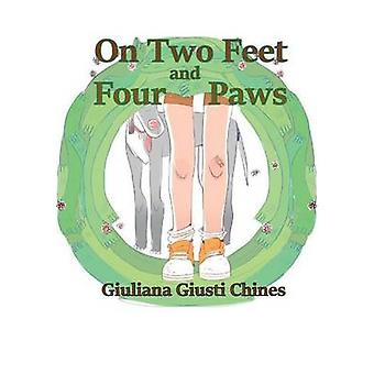 On two feet and four paws by Giusti Chines & Giuliana