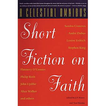 A Celestial Omnibus Short Fiction on Faith by Hazuka & Tom