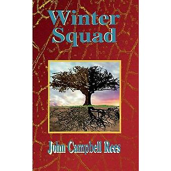 Winter Squad by Rees & John Campbell