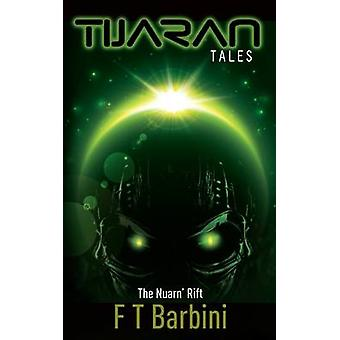 The Nuarn Rift Book III  Official Edition by Barbini & Francesca T