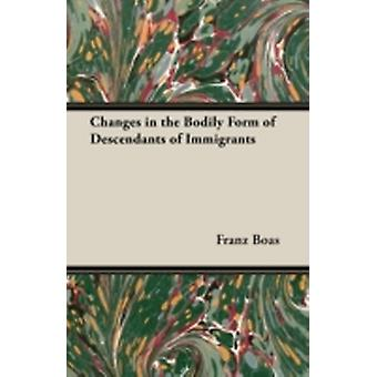 Changes in the Bodily Form of Descendants of Immigrants by Boas & Franz