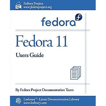 Fedora 11 User Guide by Fedora Documentation Project