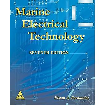 Marine Electrical Technology 7th Edition by Fernandez & Elstan a.