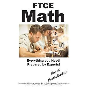 FTCE Math Practice Test Questions for the FTCE Mathematics 6  12 by Complete Test Preparation Inc.