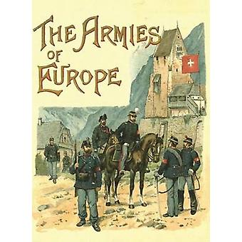 The Armies of Europe Illustrated by Kntel & Richard