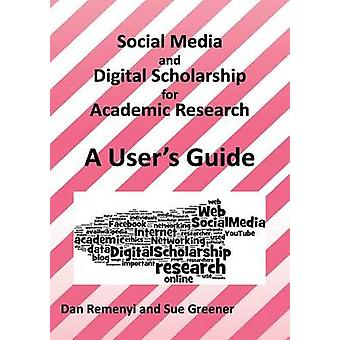 Social Media och Digital Scholarship Handbook av Remenyi & Dan