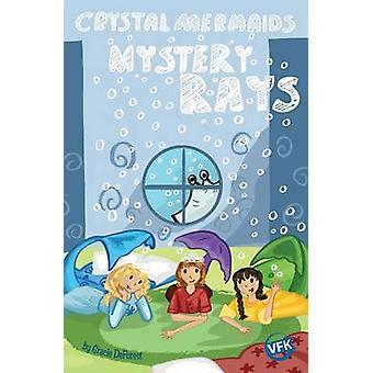 Crystal Mermaids  Mystery Rays by DeForest & Gracie