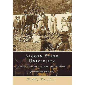 Alcorn State University - And the National Alumni Association by Josep