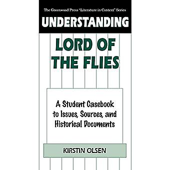 Understanding Lord of the Flies - A Student Casebook to Issues - Sourc