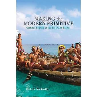 Faire le Primitif moderne - Tourisme culturel dans l'île de Trobriand