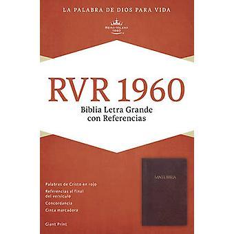 Biblia Letra Grande Con Referencias-Rvr 1960 by Broadman & Holman Pub