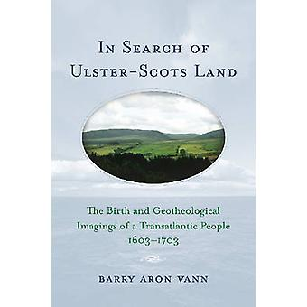 In Search of Ulster-Scots Land - The Birth and Geotheological Imagings