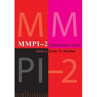 MMPI-2 - A Practitioner's Guide by James N. Butcher - 9781591472872 Bo
