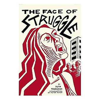 The Face of Struggle - An Allegory Without Words by Seth Tobocman - 97