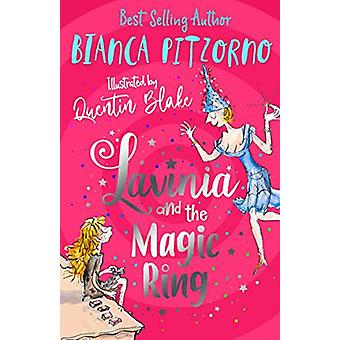 Lavinia and the Magic Ring by Bianca Pitzorno - 9781910611180 Book