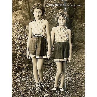 Karen Green - Frail Sister by Karen Green - 9781938221194 Book