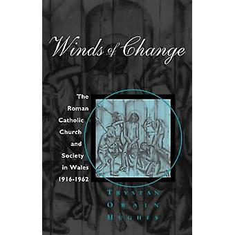 Wind des Wandels - die römisch-katholische Kirche und Gesellschaft in Wales - 191
