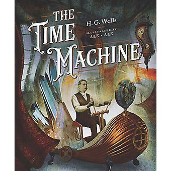 Classics Reimagined - The Time Machine by H.G. Wells - 9781631597282
