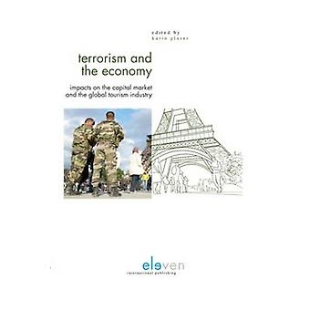 Terrorism and the Economy - Impacts on the Capital Market and the Glob