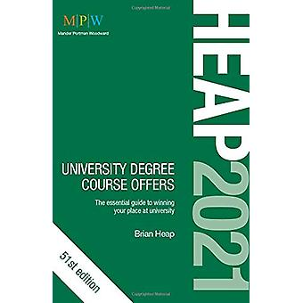 HEAP 2021 - University Degree Course Offers by Brian Heap - 9781912943
