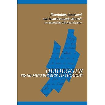 Heidegger from Metaphysics to Thought (SUNY Series in� Contemporary Continental Philosophy)