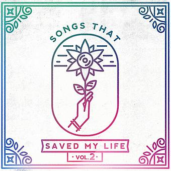 Songs That Saved My Life Vol. 2 / Various - Songs That Saved My Life Vol. 2 [Vinyl] USA import