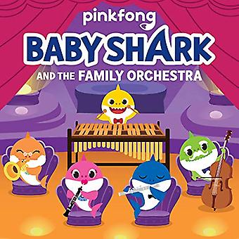 Baby Shark: Baby Shark and� the Family Orchestra (Baby� Shark) [Board book]
