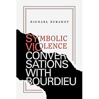 Violenza simbolica: conversazioni con Bourdieu