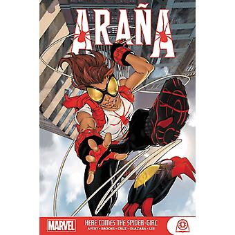 Arana Here Comes The Spidergirl by Avery & Fiona