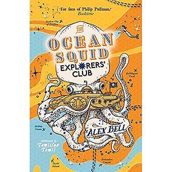 The Ocean Squid Explorers' Club (The Polar Bear Explorers' Club)