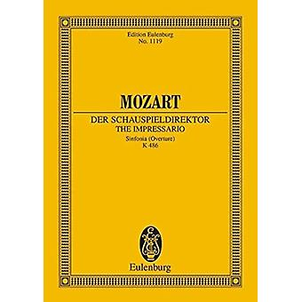 Der Schauspieldirektor Kv 486  Sinfonia Overture to the Comedy with Music in 1 Act by By composer Wolfgang Amadeus Mozart