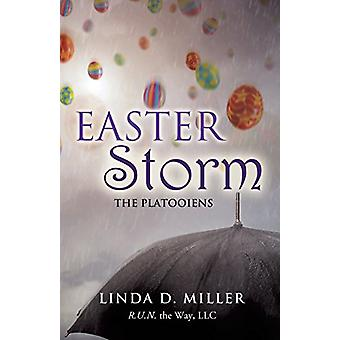 Easter Storm by Linda D Miller - 9781498426404 Book