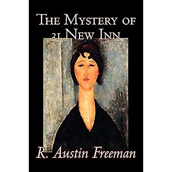 The Mystery of 31 New Inn by R. - Austin Freeman - 9781598185287 Book