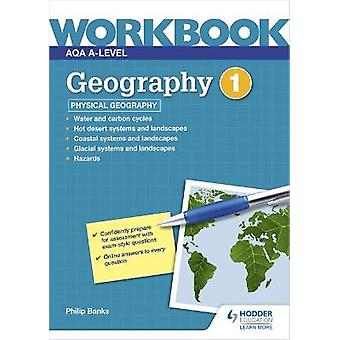 AQA Alevel Geography Workbook 1 Physical Geography