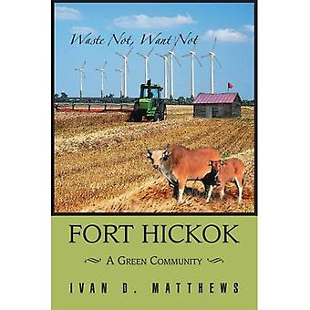 Fort Hickok: A Green Community